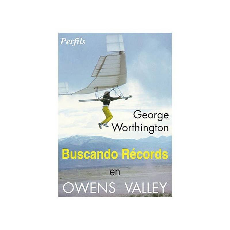 Buscando récords en Owens Valley